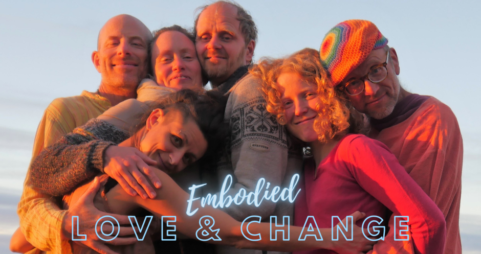 Embodied Love & Change